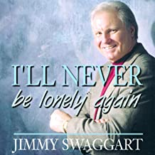jimmy swaggart never be lonely again