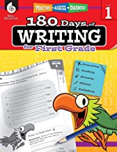 180 Days of Writing for First Grade - An Easy-to-Use First Grade Writing Workbook to Practice and Improve Writing Skills (...