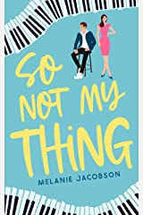 So Not My Thing Kindle Edition