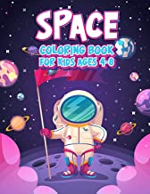 Space Coloring Book For Kids Ages 4-8: Fun Outer Space Children's Coloring Pages With Planets, Stars, Astronauts, Space Ships and More!  (Large Size)