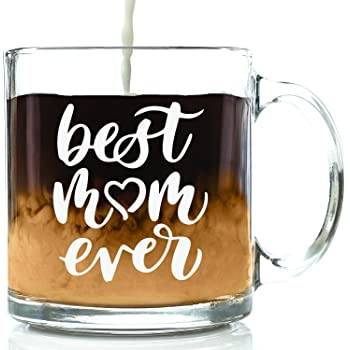 Best Mom Ever Glass Coffee Mug - Mothers Day Gifts for Mom - Unique Birthday Gift Idea for Her from Daughter, Son, Husband, Kids - Cool Present for Women, a New Mother, Wife - Fun Novelty Cup - 13 oz