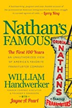 Nathan's Famous: The First 100 Years of America's Favorite Frankfurter Company