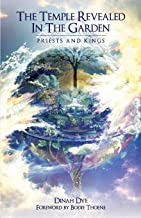 The Temple Revealed in the Garden: Priests and Kings (Volume 2)