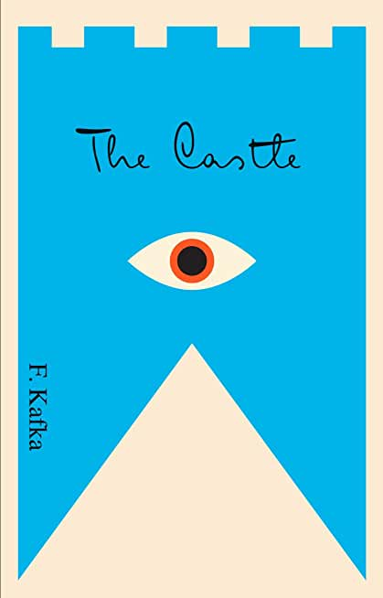 The Castle: A New Translation Based on the Restored Text