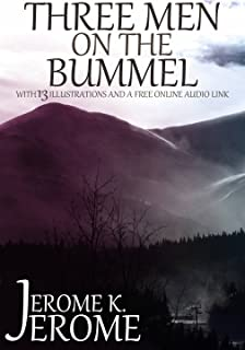 Three Men on the Bummel: With 13 Illustrations and a Free Online Audio File.