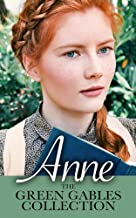 Anne: The Green Gables Complete Collection (All 10 Anne Books, including Anne of Green Gables, Anne of Avonlea, and 8 More...