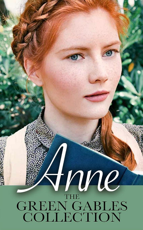 伝統後方に接ぎ木Anne: The Green Gables Complete Collection (All 10 Anne Books, including Anne of Green Gables, Anne of Avonlea, and 8 More Books) (English Edition)