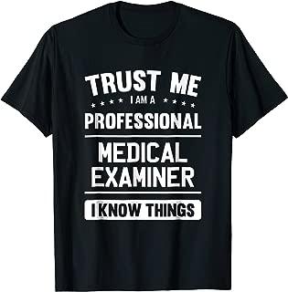 Medical Examiner TShirt Gift Ideas For Medical Examiner
