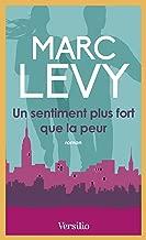Un sentiment plus fort que la peur (ROMAN) (French Edition)