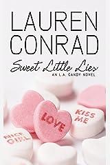 Sweet Little Lies: An LA Candy Novel (LA Candy, Book 2) Kindle Edition