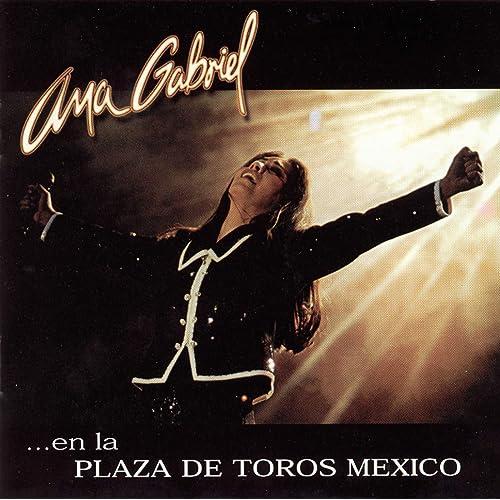 Con Un Mismo Corazon En Vivo By Ana Gabriel On Amazon Music Amazon Com