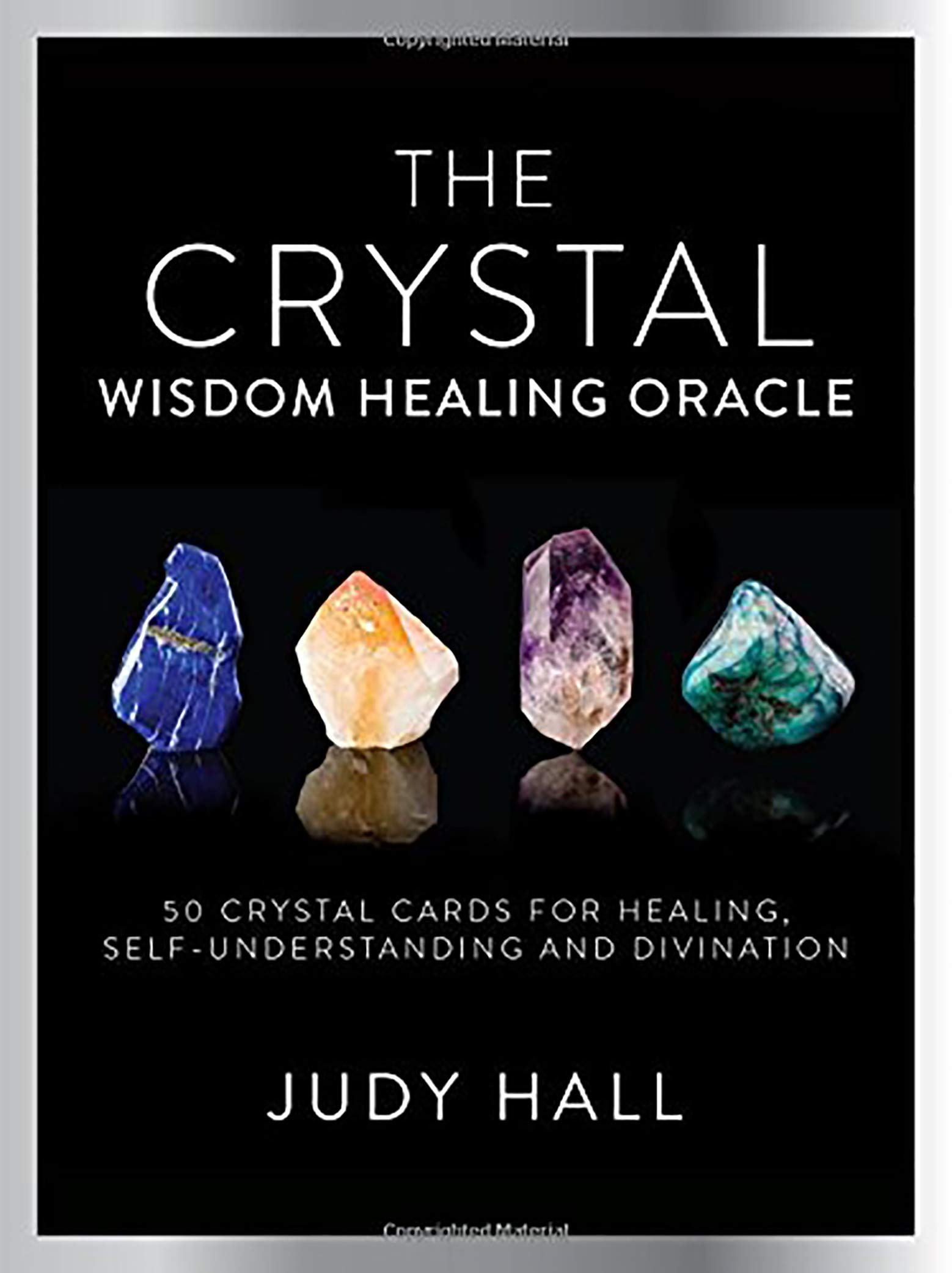 Image OfCrystal Wisdom Healing Oracle: 50 Oracle Cards For Healing, Self Understanding And Divination