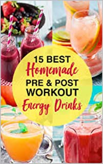 12 Top Homemade Pre and Post Workout Drinks For Energy