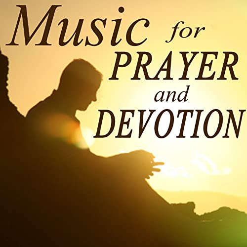 Music for Prayer and Devotion by Christian Piano Music