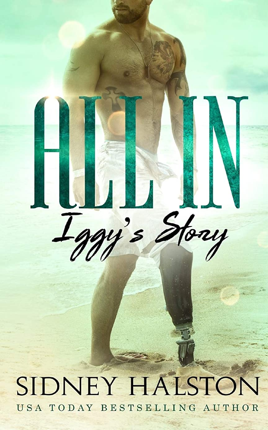 会話型石油指紋All In: Iggy's Story (A Worth the Fight and Panic Crossover Novel)