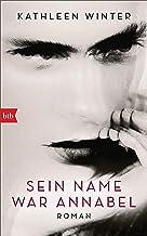 Sein Name war Annabel: Roman (German Edition)
