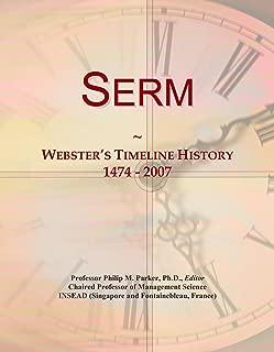 Serm: Webster's Timeline History, 1474 - 2007