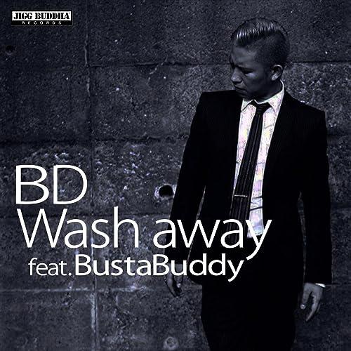 Wash away (feat. BustaBuddy)