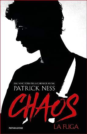 Chaos - 1. La fuga