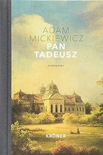 Pan Tadeusz: oder der letzte Einritt in Litauen