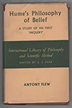 Hume's Philosophy of Belief: A Study of His First Inquiry (International Library of Philosophy)