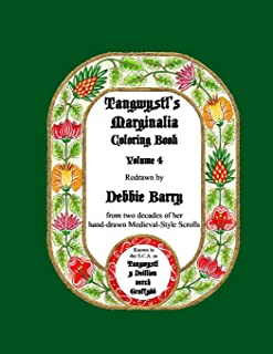 Tangwystl's Marginalia Coloring Book: Redrawn from two decades of her hand-drawn Medieval-Style Scrolls