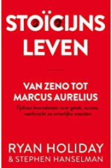 Stoïcijns leven: Van Zeno tot Marcus Aurelius : tijdloze levenslessen over geluk, succes, veerkracht en innerlijke waarden Capa comum