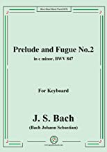 Bach,J.S.-Prelude and Fugue No.2,in c minor,from Das wohltemperierte Klavier I BWV 847,for keyboard (German Edition)