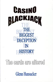 Casino Blackjack: The Biggest Deception in History