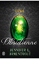Lux (Tome 1) - Obsidienne Format Kindle