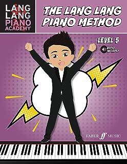 Lang Lang Piano Academy -- The Lang Lang Piano Method: Level 5, Book & Online Audio (Faber Edition: Lang Lang Piano Academy)