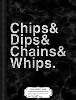 Vintage Chips Dips Chains and Whips Composition Notebook: College Ruled 9¾ x 7½ 100 Sheets 200 Pages For Writing