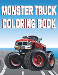 Monster Truck Coloring Book: Monster Truck Coloring Book for Kids ages 4-8 I 102 Fun and Cool Monster Truck Coloring Pages
