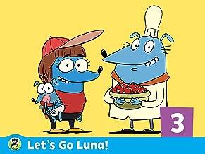 Let's Go Luna!: Volume 3
