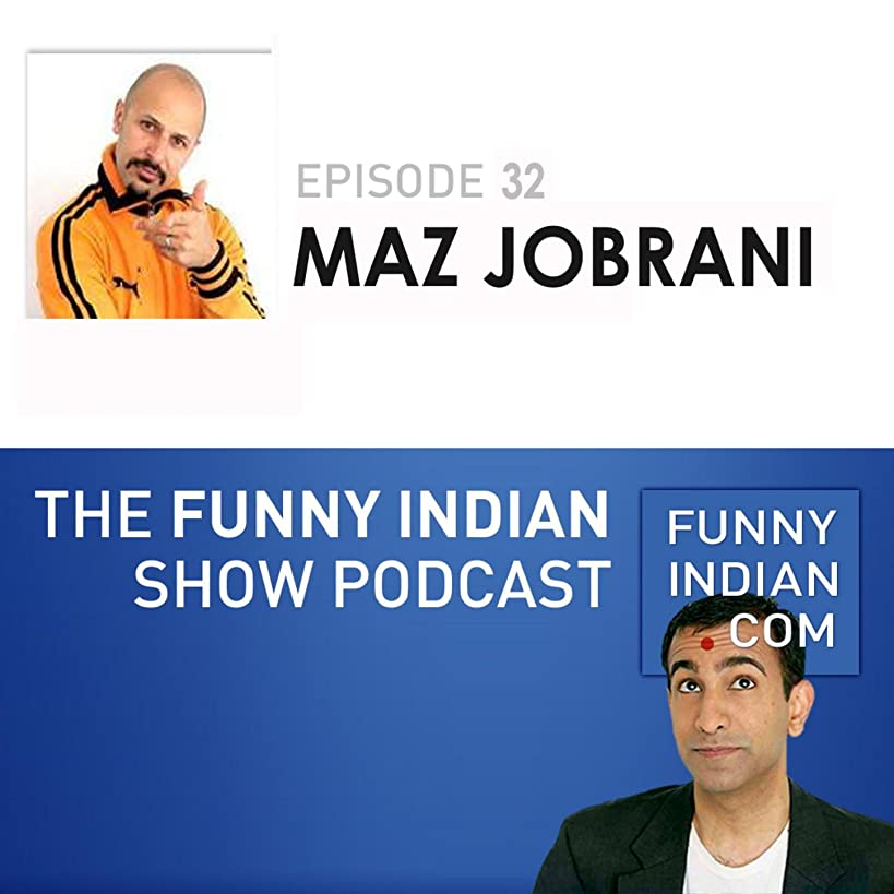 The Funny Indian Show Podcast Episode 32