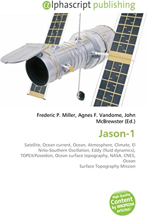 Jason-1: Satellite, Ocean current, Ocean, Atmosphere, Climate, El Niño-Southern Oscillation, Eddy (fluid dynamics), TOPEX/Poseidon, Ocean surface ... NASA, CNES, Ocean Surface Topography Mission