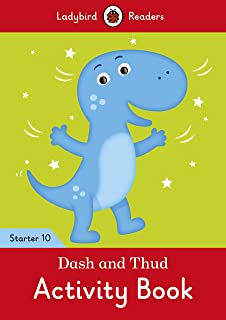 Dash and Thud Activity Book - Ladybird Readers Starter Level 10