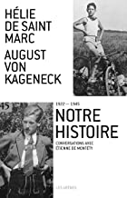 Notre histoire (1922-1945)