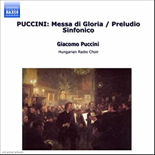 Puccini: Messa Di Gloria / Preludio Sinfonico