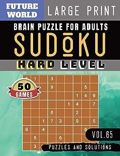 Sudoku Hard: Future World Activity Book | Sudoku Extreme Hard game Sudoku Puzzles for memory for Brain Sharper and Sudoku Solver (Sudoku Puzzles Book Large Print Vol.65)