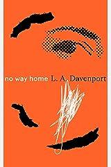 No Way Home Kindle Edition