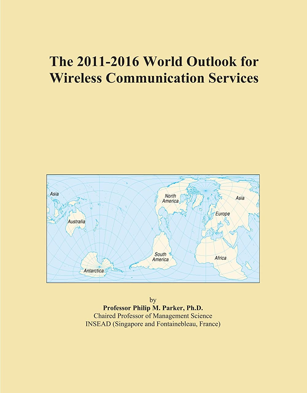 庭園本体脈拍The 2011-2016 World Outlook for Wireless Communication Services