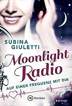 Coverbild von Moonlight Radio, von Subina Giuletti