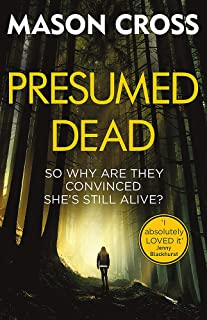 Presumed Dead: Carter Blake Book 5