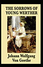 The Sorrows of Young Werther-Original Edition(Annotated)