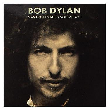Man On The Street Vol 2-BOB DYLAN