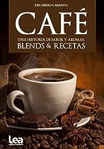 Café, una historia de sabor y aromas (Nueva Cocina nº 20)...