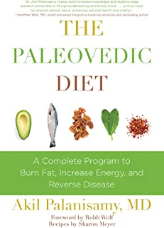 The Paleovedic Diet: A Complete Program to Burn Fat, Increase Energy, and Reverse Disease (English Edition)