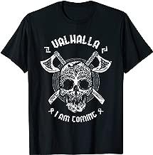 Valhalla I am Coming Viking Death Yggdrasill Gift T-Shirt