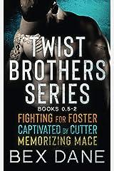 Twist Brothers Series (Books 0.5-2) Paperback